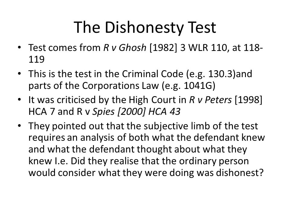 The Dishonesty Test Test comes from R v Ghosh [1982] 3 WLR 110, at 118-119.